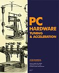 PC Hardware Tuning & Acceleration