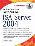 Dr. Tom Shinder's Configuring ISA Server