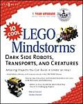 10 Cool Lego Mindstorms™ Dark Side Robots, Transports, and Creatures