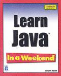Learn Java in a Weekend (In a Weekend)