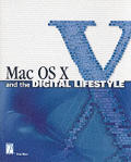 Mac OS X and the Digital Lifestyle (Mac/Graphics)