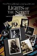 Lights of the Spirit: Historical Portraits of Black Baha'is in North America, 1898-2004