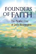 Founders of Faith: The Parallel...