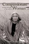Compassionate Woman The Life & Legacy of Patricia Locke