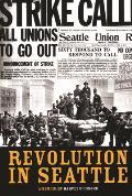 Revolution in Seattle (09 Edition)
