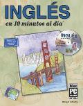 Ingles en 10 Minutos al Dia with CDROM (10 Minutos al D-A, 10 Minutes A Day)