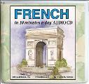 French in 10 Minutes a Day Audio CD Wallet - Library Edition (10 Minutes a Day)