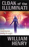 Cloak of the Illuminati Secrets Transformations Crossing the Stargate
