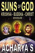 Suns Of God Krishna Buddha & Christ