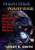 Weather Warfare The Militarys Plan to Draft Mother Nature