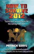 How to Survive 2012 Tactics & Survival Places for the Coming Pole Shift