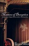 Masters of Deception: Murder and Intrigue in the World of Occult Politics