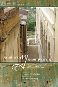 New World /New Words: Recent Writing from the Americas, a Bilingual Anthology (Two Lines World Library)