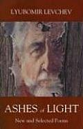 Ashes of Light: New and Selected Poems