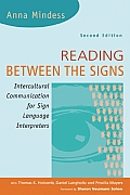 Reading Between the Signs: Intercultural Communication for Sign Language Interpreters Cover
