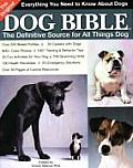 Original Dog Bible The Definitive Source to All Things Dog