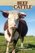 Beef Cattle: Keeping a...