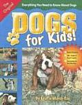 Dogs for Kids Everything You Need to Know about Dogs with CD
