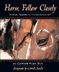 Horse, Follow Closely: Native American Horsemanship