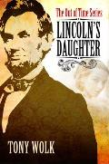 Lincolns Daughter