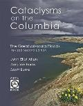 Cataclysms on the Columbia The Great Missoula Floods