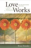 Love That Works: Art & Science of Giving