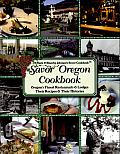 Chuck and Blanche Johnson's Savor Oregon Cookbook: Oregon's Finest Restaurants & Lodges, Their Recipes & Their Histories Cover