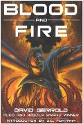 Blood & Fire by David Gerrold