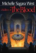 Children Of The Blood: (Sundered) by Michelle Sagar West