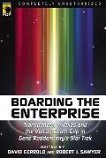 Boarding the Enterprise: Transporters, Tribbles and the Vulcan Death Grip in Gene Roddenberry's Star Trek (Smart Pop) Cover