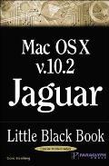 Mac OS X Version 10.2 Jaguar Little Black Book