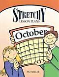 Stretchy Lesson Plans: October