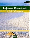 Professional Review Guide for the Cca Examination, 2005 Edition with CDROM (Professional Review Guide for the Cca Examination)