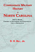 Confederate Military History Of North Carolina by D. H. Hill