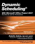 Dynamic Scheduling With Microsoft Office Project 2007 (08 - Old Edition)