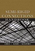Semi-Rigid Connections Handbook