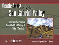 Gentle Artist of the San Gabriel Valley: California Preserved Through the Life and Paintings of Walter P. Temple Jr.