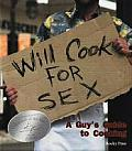 Will Cook For Sex A Guys Guide To Cooking