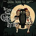 The Little Big Book of Chills and Thrills (Little Big Books)