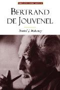 Bertrand de Jouvenel: The Conservative Liberal and the Illusions of Modernity