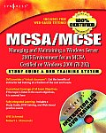 McSa MCSE Managing & Maintaining a Windows Server 2003 Environment for an McSa Certified on Windows 2000 Exam 70 292 Study Guide & DVD Training S