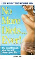 No More Diets Ever