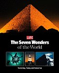 Life: The Seven Wonders of the World: Yesterday, Today and Tomorrow
