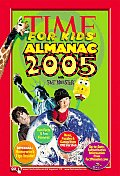 Time for Kids: Almanac 2005 (Time for Kids Almanac)