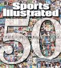 Sports Illustrated 50th Years: The Anniversary Book