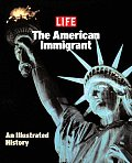 Life The American Immigrant