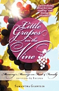 Little Grapes on the Vine: Mommy's Musings on Food & Family