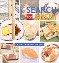 Search For Sushi A Gastronomic Guide
