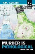Murder Is Pathological