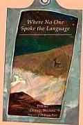 Where No One Spoke the Language